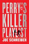 Perry's Killer Playlist (Perry & Gobi, #2)