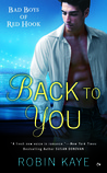 Back to You (Bad Boys of Red Hook, #1)