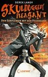 Skulduggery Pleasant: Der Gentleman mit der Feuerhand (Skulduggery Pleasant, #1)