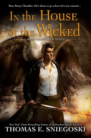 Book Review: Thomas E. Sniegoski's In the House of the Wicked