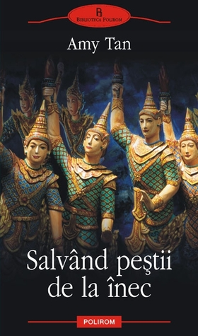 Salvând peștii de la înec  by  Amy Tan