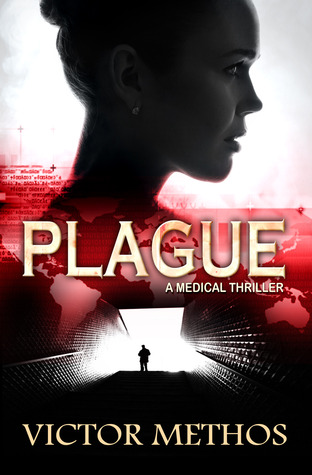 Plague (Dr Samantha Bower Medical Thiller)