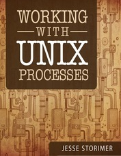 Working with UNIX Processes (2000)