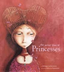 The Secret Lives of Princesses.