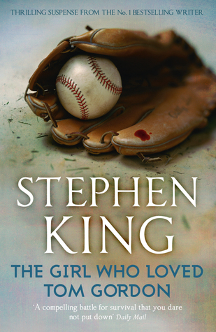 a novel review of the girl who loved tom gordon by stephen king My favorite writer: stephen king many of stephen king's books have been made into movies book review: the girl who loved tom gordon by stephen king.