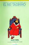 Graças e Desgraças da Corte de El-rei Tadinho