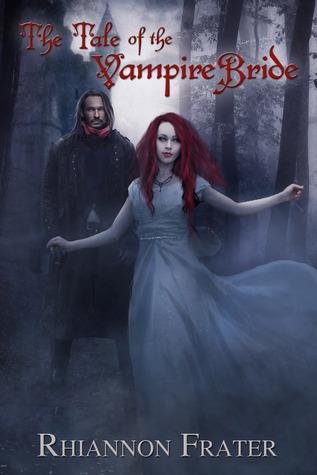 The Tale Of The Vampire Bride (Vampire Bride, #1)