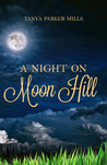 A Night on Moon Hill