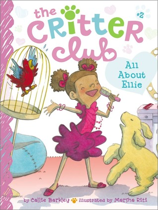 All About Ellie (Critter Club, #2)