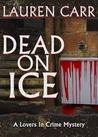Dead on Ice