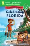 Celebrating Florida: 50 States to Celebrate