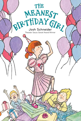 The Meanest Birthday Girl (2013)