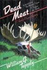 Dead Meat (Brady Coyne, #5)