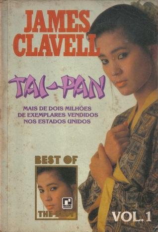 Tai-Pan Vol. 1 (Saga da Ásia, #2)  by  James Clavell