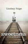 Sweetness (Bold As Love, #1)