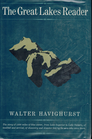 The Great Lakes Reader  by  Walter Havighurst