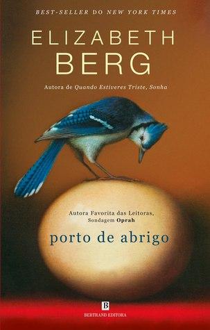 Porto de Abrigo (2012) by Elizabeth Berg