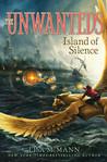 Island of Silence (Unwanteds, #2)