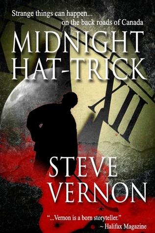 Midnight Hat Trick  by  Steve Vernon