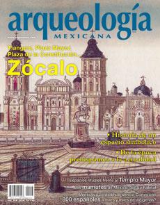Zócalo (Arqueología Mexicana, julio-agosto 2012, Volumen XX, n. 116)  by  Eduardo Matos Moctezuma