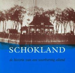 Schokland: De Historie Van Een Weerbarstig Eiland  by  A.J. Geurts