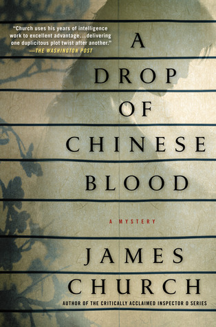 A Drop of Chinese Blood (Inspector O, #5) James Church