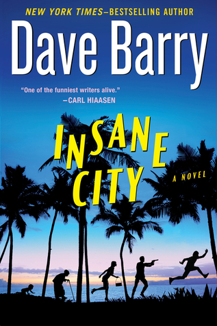 Insane City (2013) by Dave Barry