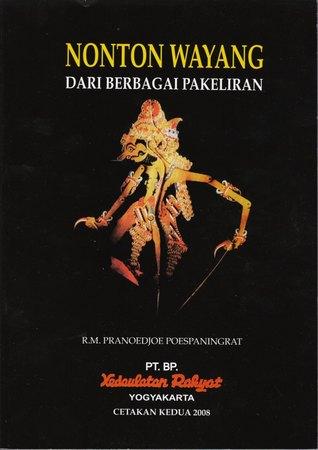 Nonton Wayang dari Berbagai Pakeliran R.M. Pranoedjoe Poespaningrat