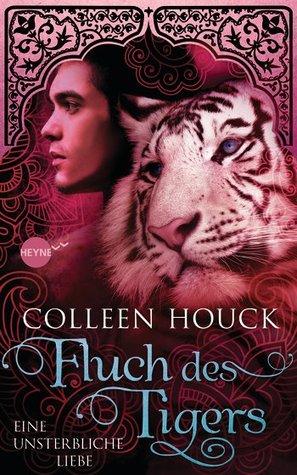 Fluch des Tigers - Eine unsterbliche Liebe (The Tiger Saga, #3)