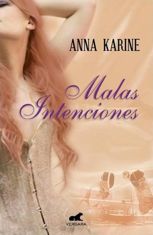 https://www.goodreads.com/book/show/15854356-malas-intenciones