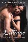 Lilliane (The Waite Family #4)