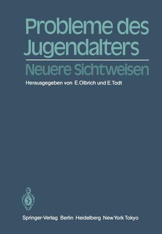 Probleme Des Jugendalters: Neuere Sichtweisen E. Olbrich