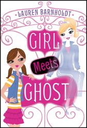 Girl Meets Ghost (Girl Meets Ghost, #1)