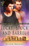Locke, Stock and Barrel (Vampires & Mages & Weres, Oh My! #3)