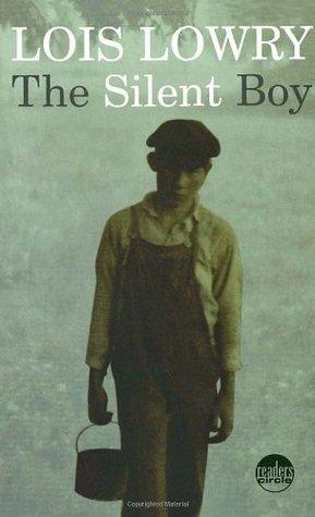 The Silent Boy Lois Lowry