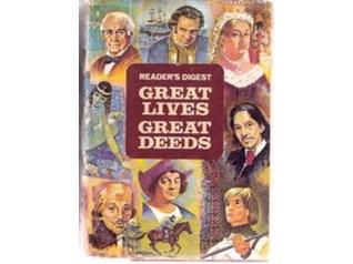 Great Lives, Great Deeds  by  Readers Digest Association
