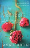 The Mistress's Revenge. Tamar Cohen