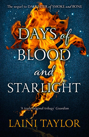4 stars to Days of Blood and Starlight by Laini Taylor