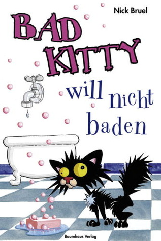 Bad Kitty will nicht baden (2008)