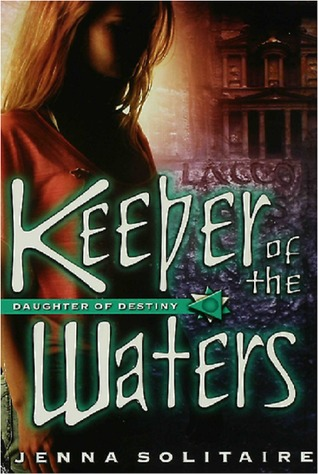 Keeper of the Waters (Daughter of Destiny #2)