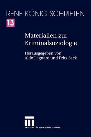 Materialien Zur Kriminalsoziologie  by  René König