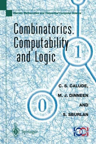 Combinatorics, Computability And Logic Cristian S. Calude