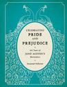 Celebrating Pride and Prejudice: 200 Years of Jane Austen's Masterpiece