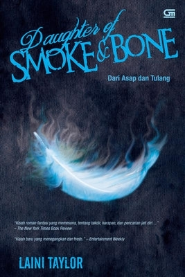 Daughter of Smoke and Bone - Dari Asap dan Tulang