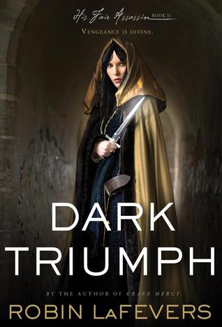 Dark Triumph by Robin LaFevers book cover