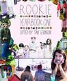 Rookie Yearbook One by Tavi Gevinson