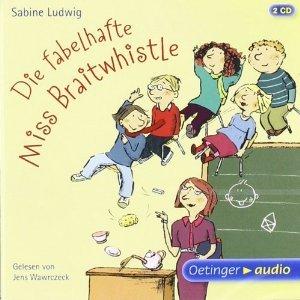Die fabelhafte Miss Braitwhistle  by  Sabine Ludwig