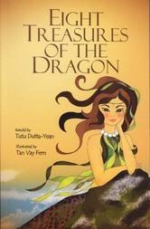 Eight Treasures Of The Dragon Tutu Dutta-Yean