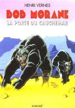 La porte du cauchemar (Bob Morane #194) Henri Vernes