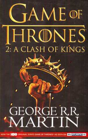 A Clash of Kings (A Song of Ice and Fire, # 2)